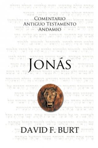COMENTARIO ANTIGUO TESTAMENTO ANDAMIO – JONAS