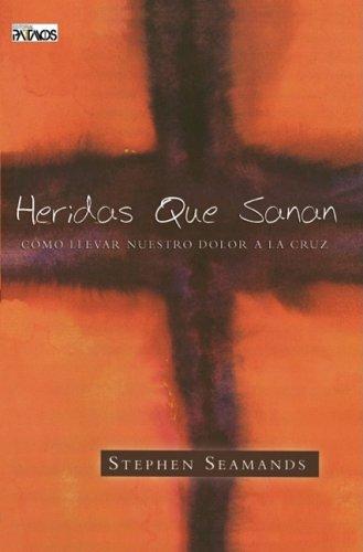 HERIDAS QUE SANAN