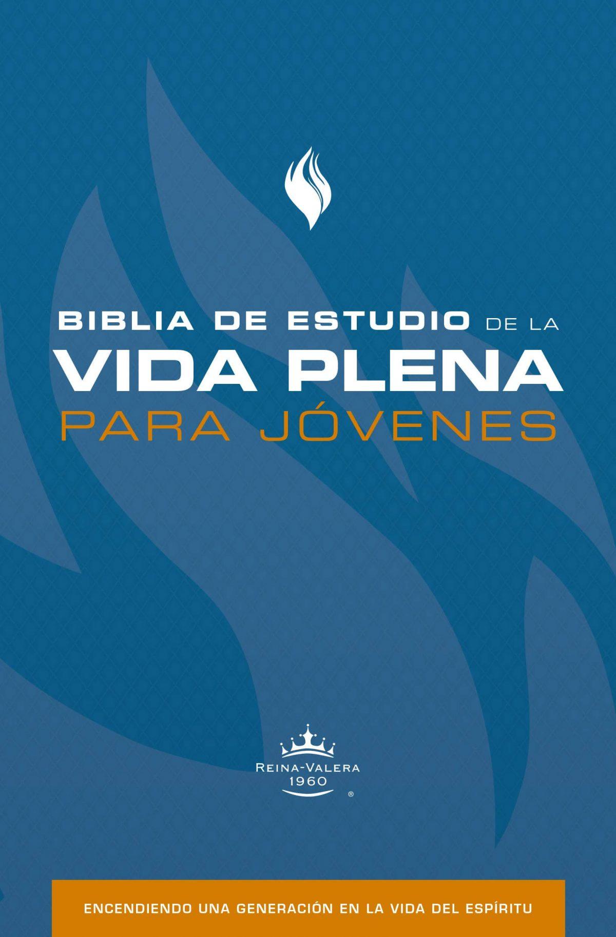 BIBLIA DE ESTUDIO DE LA VIDA PLENA PARA JOVENES