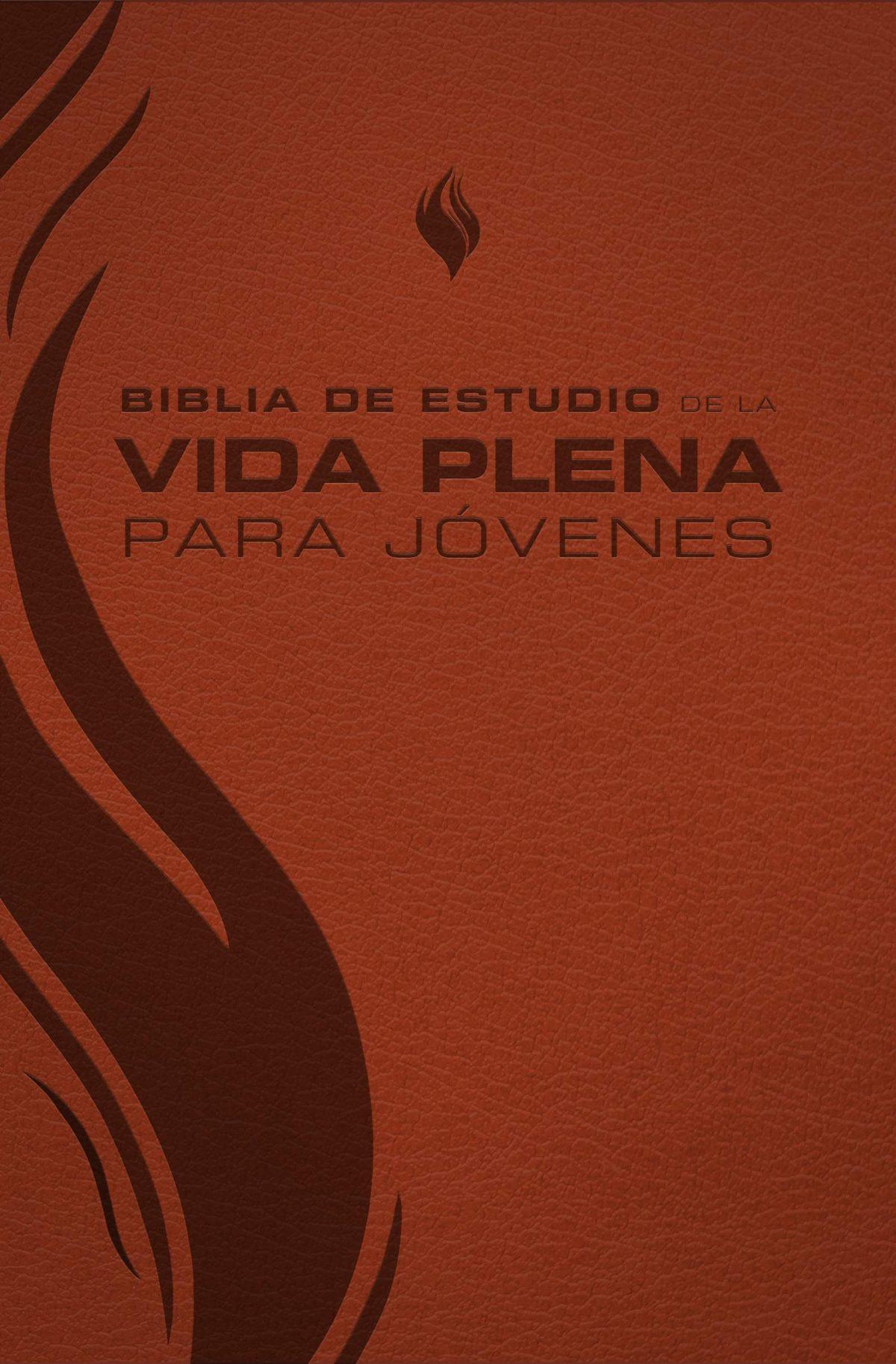 BIBLIA DE ESTUDIO DE LA  VIDA PLENA PARA JOVENES - MARRON
