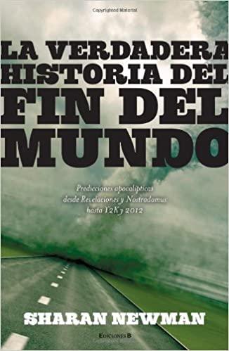 LA HISTORIA VERDADERA DEL MUNDO DE PRINCIPIO A FIN