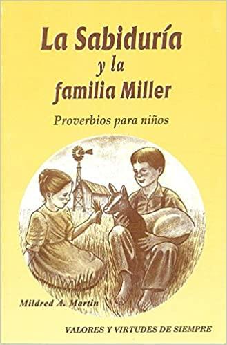 LA SABIDURIA Y LA FAMILIA MILLER
