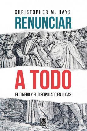 RENUNCIAR A TODO
