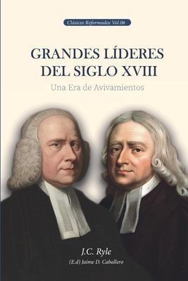 GRANDES LIDERES DEL SIGLO XVIII