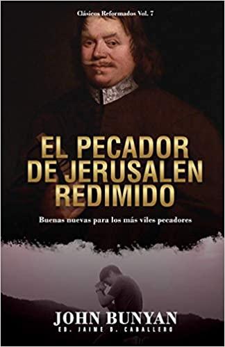 EL PECADOR DE JERUSALEN REDIMIDO