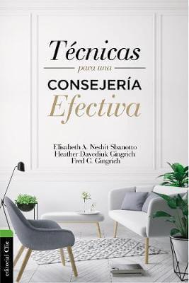 TECNICAS PARA CONSEJERIAS EFECTIVA