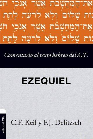 COMENTARIO AL TEXTO HEBREO DEL ANTIGUO TESTAMENTO –  EZEQUIEL