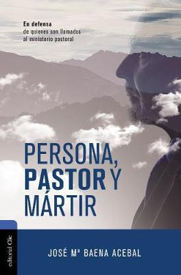 PERSONA PASTOR Y MARTIR