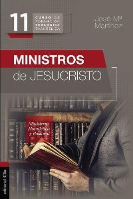 MINISTROS DE JESUCRISTO