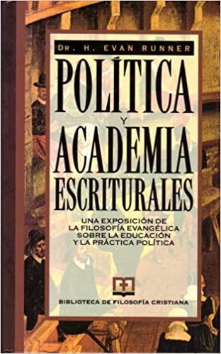 POLITICA Y ACADEMIA ESCRITURALES