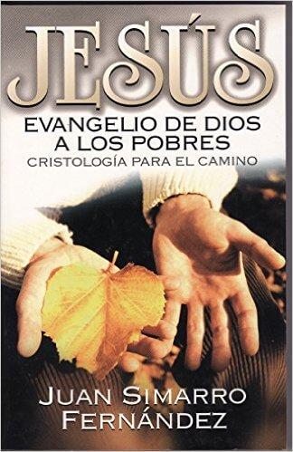 JESUS: EVANGELIO DE DIOS A LOS POBRES