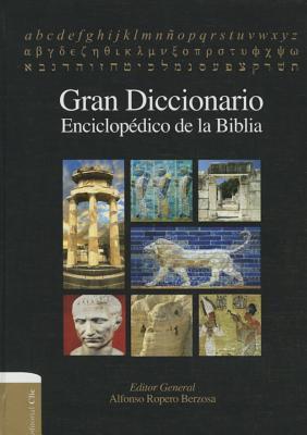 GRAN DICCIONARIO ENCICLOPEDICO DE LA BIBLIA