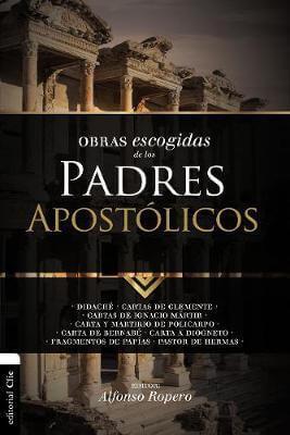 OBRAS ESCOGIDAS DE LOS PADRES APOSTOLICOS