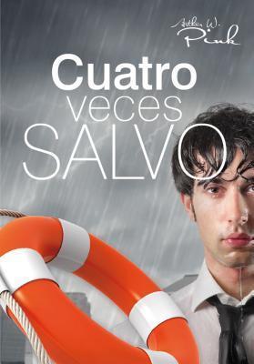 CUATRO VECES SALVO