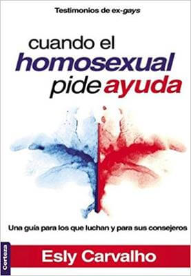 CUANDO EL HOMOSEXUAL PIDE AYUDA