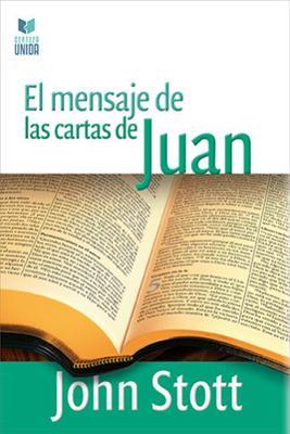 MENSAJE DE LAS CARTAS DE JUAN (CU)