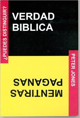 VERDAD BIBLICA-MENTIRAS PAGANAS