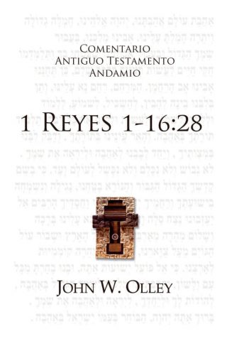 COMENTARIO ANTIGUO TESTAMENTO ANDAMIO – 1 Reyes 1-16:28