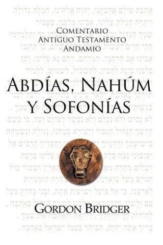 COMENTARIO ANTIGUO TESTAMENTO ANDAMIO – Abdías, Nahúm y Sofonías