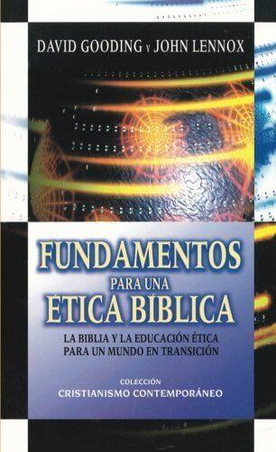 Fundamentos para una ética bíblica