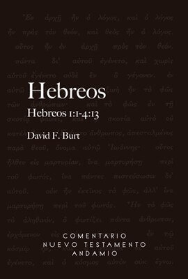 COMENTARIO NUEVO TESTAMENTO ANDAMIO - Hebreos 1:1-4:13