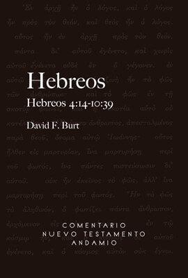 COMENTARIO NUEVO TESTAMENTO ANDAMIO – Hebreos 4:14-10:39