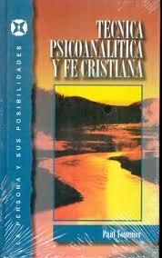 Técnica psicoanalítica y fe cristiana