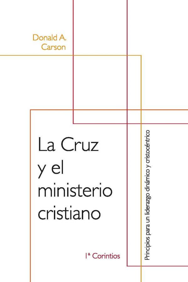 La Cruz y el ministerio cristiano - 1 Corintios