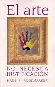 El Arte No necesita justificación