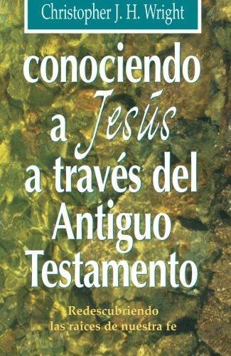 Conociendo a Jesús a través del Antiguo Testamento